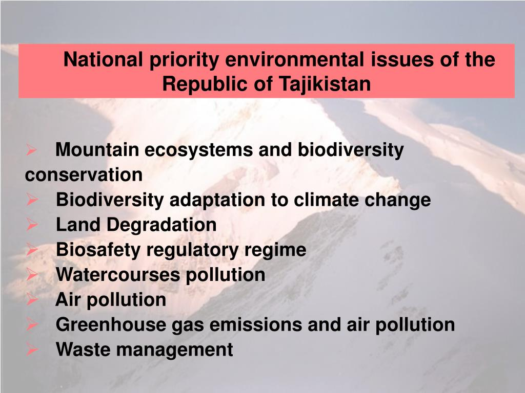 National priority environmental issues of the Republic of Tajikistan