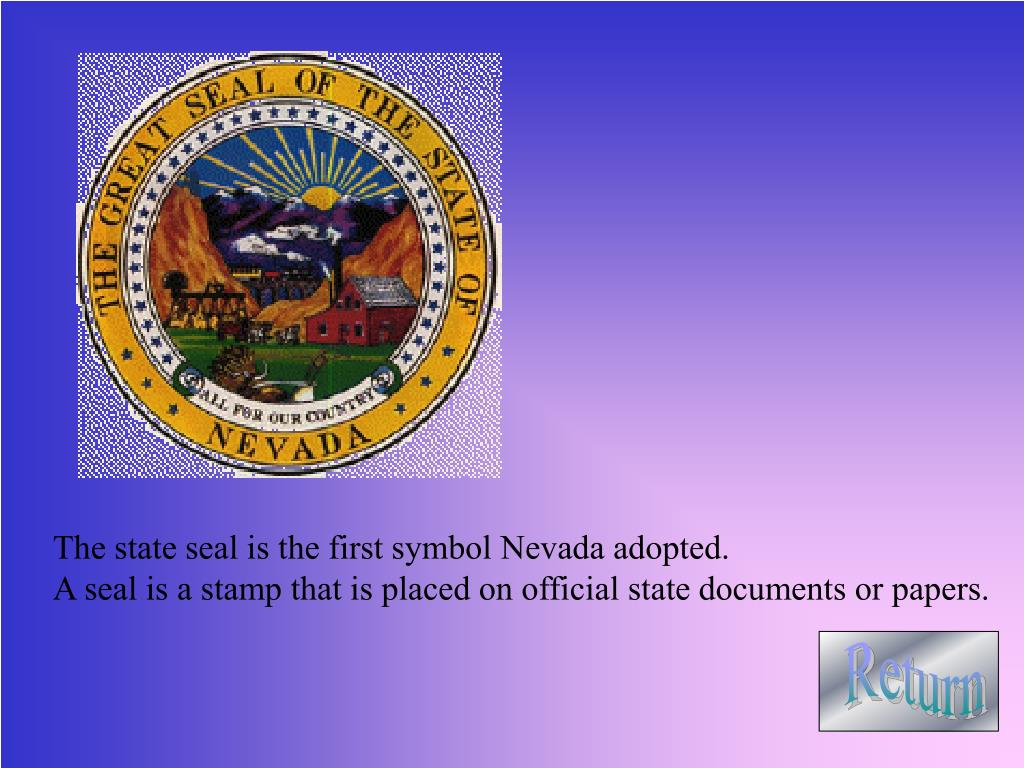 The state seal is the first symbol Nevada adopted.
