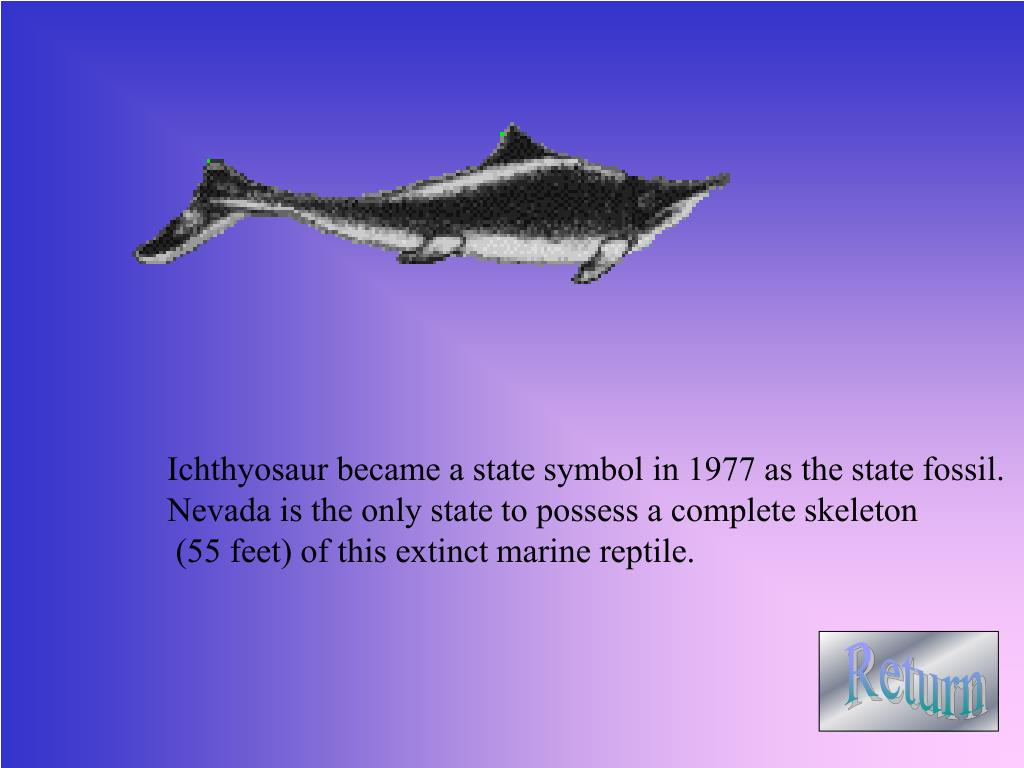 Ichthyosaur became a state symbol in 1977 as the state fossil.