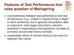 features of test performance that raise question of malingering1
