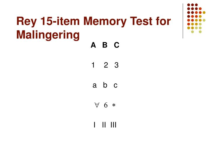 Rey 15-item Memory Test for Malingering