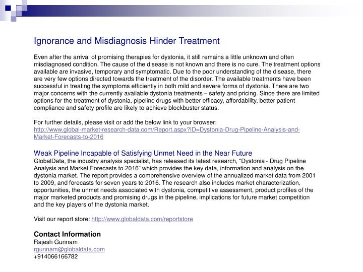 Ignorance and Misdiagnosis Hinder Treatment