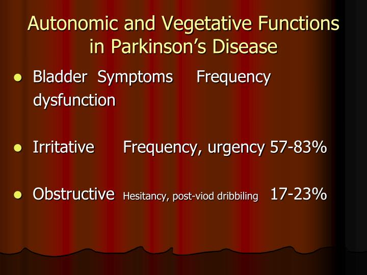 Autonomic and Vegetative Functions in Parkinson's Disease