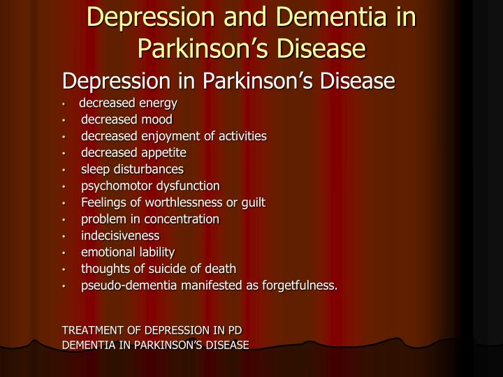 Depression and Dementia in Parkinson's Disease