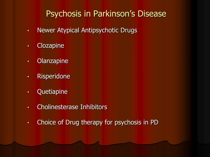 Psychosis in Parkinson's Disease