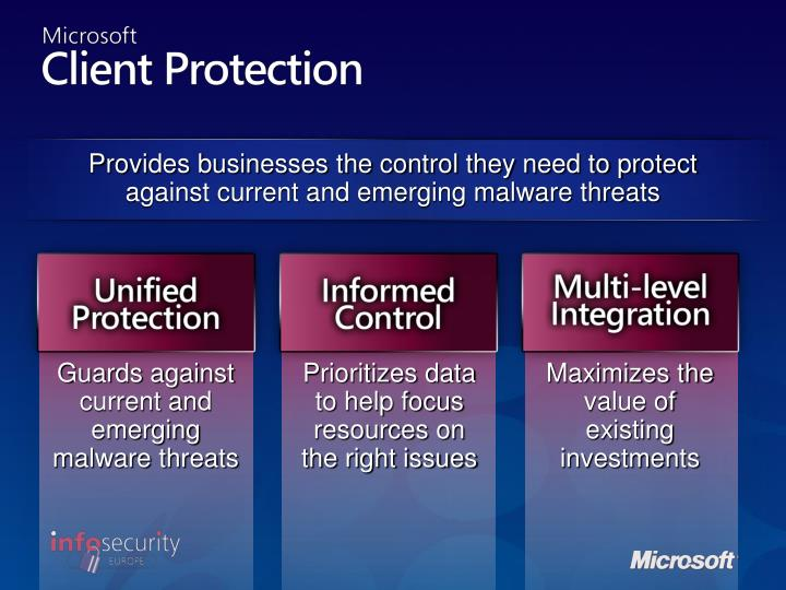 Provides businesses the control they need to protect against current and emerging malware threats