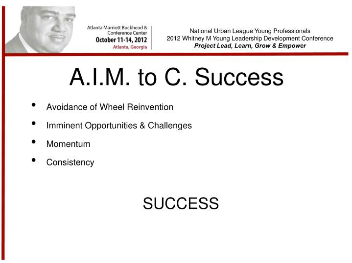 A.I.M. to C. Success