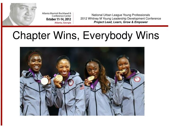 Chapter Wins, Everybody Wins