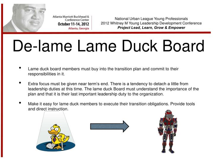 De-lame Lame Duck Board