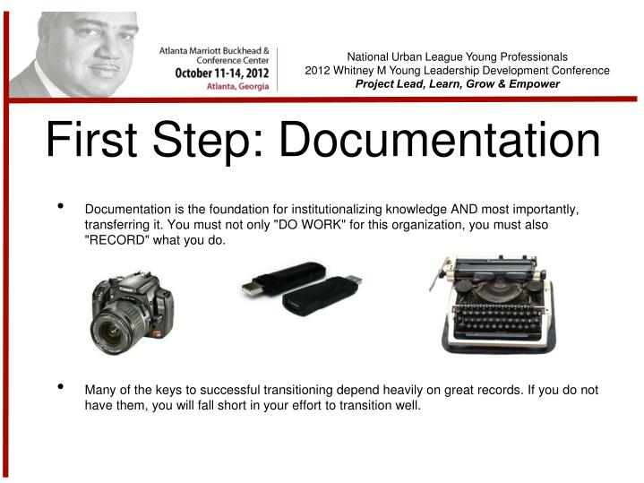 First Step: Documentation