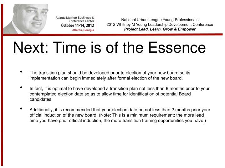 Next: Time is of the Essence