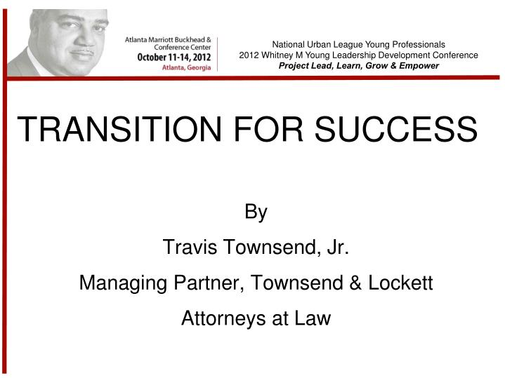 Transition for success
