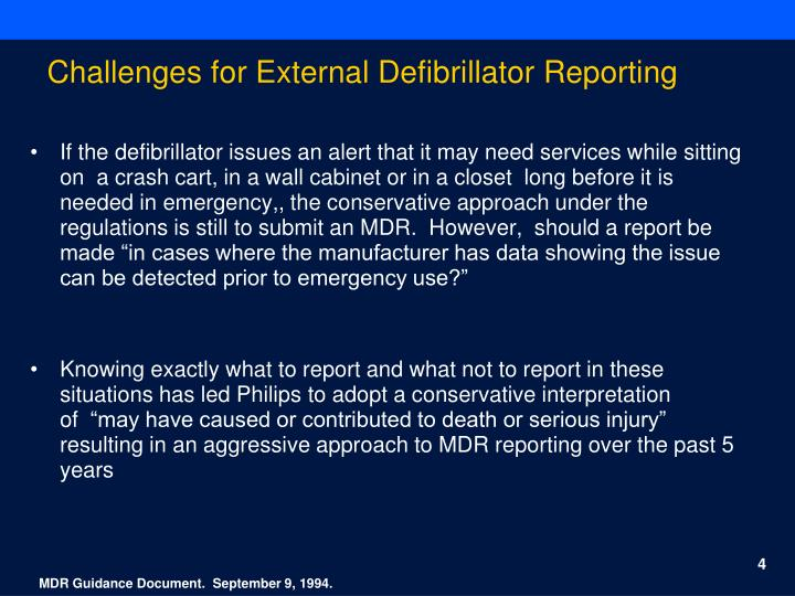 Challenges for External Defibrillator Reporting