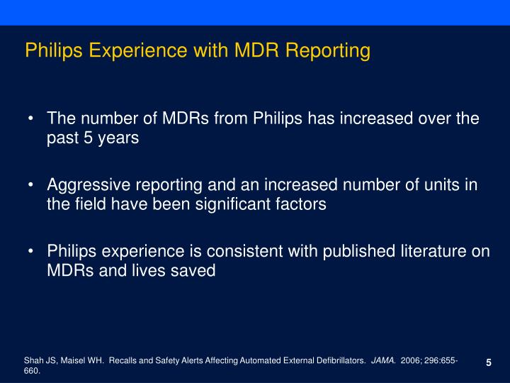 Philips Experience with MDR Reporting