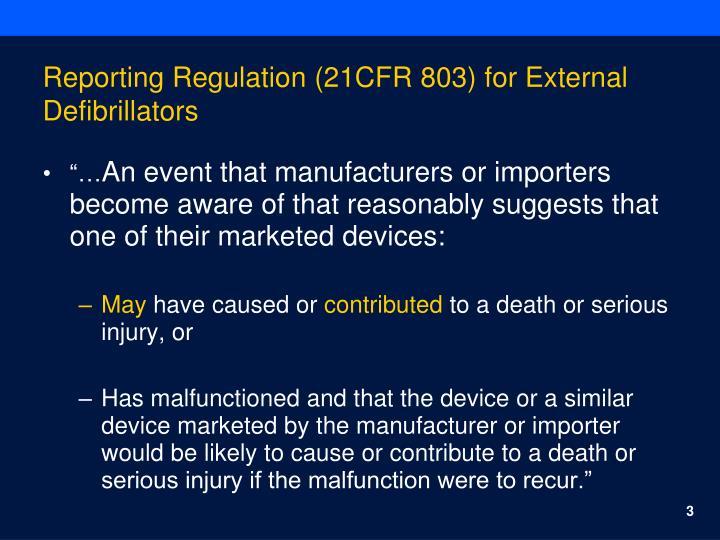Reporting Regulation (21CFR 803) for External Defibrillators