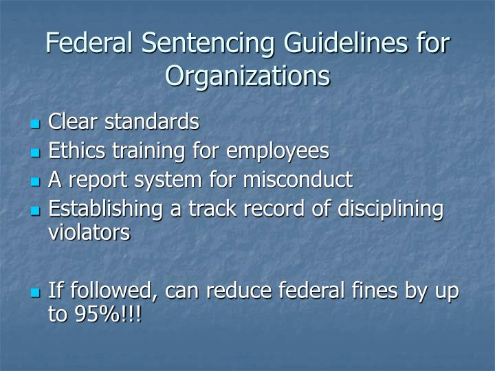 Federal Sentencing Guidelines for Organizations