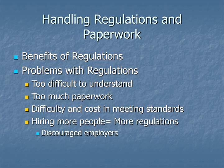 Handling Regulations and Paperwork