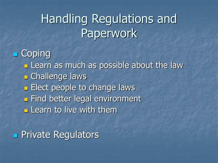 Handling Regulations and Paperwork