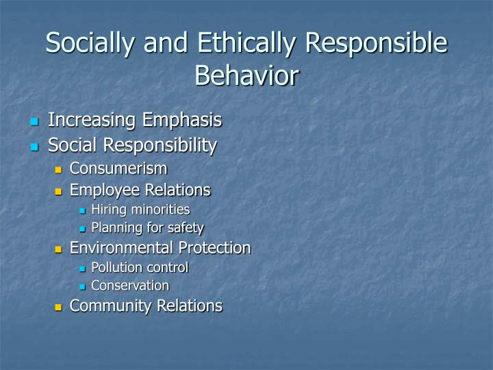 Socially and Ethically Responsible Behavior