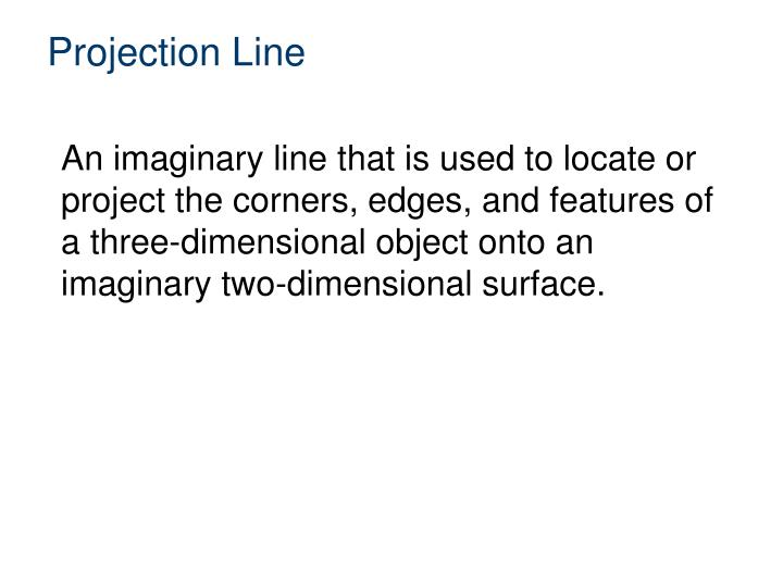 Projection Line