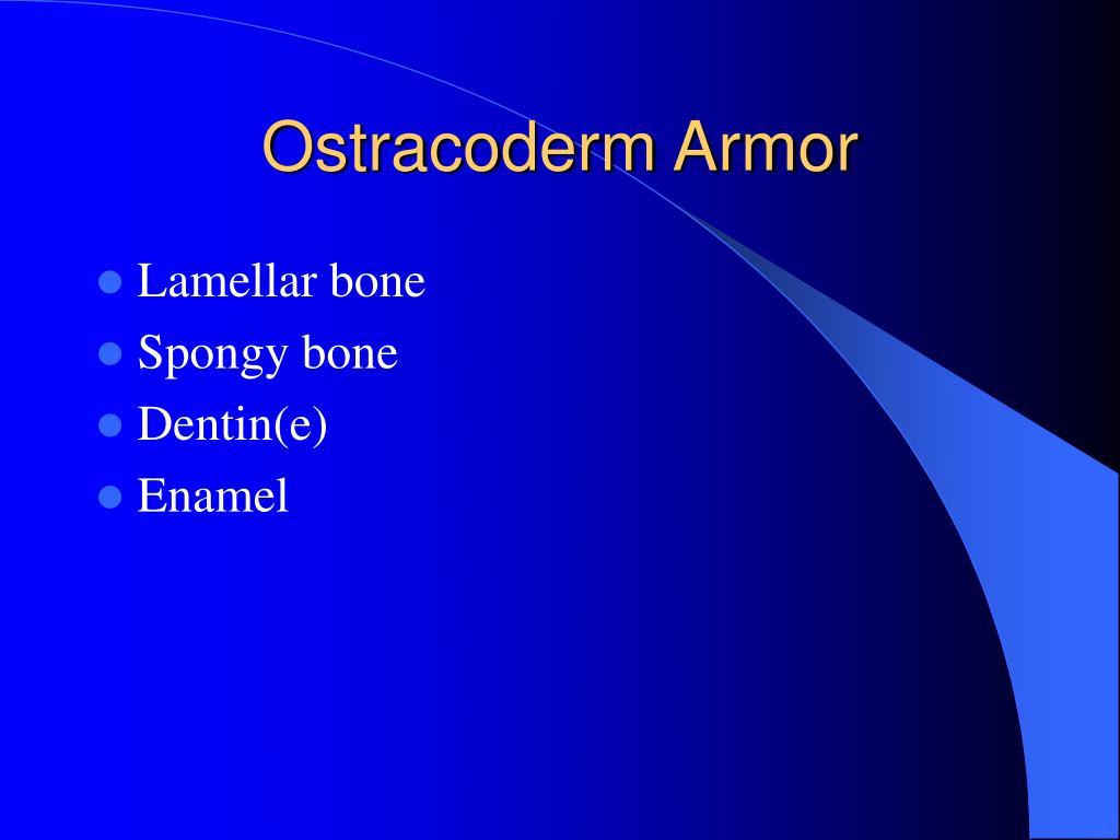 Ostracoderm Armor