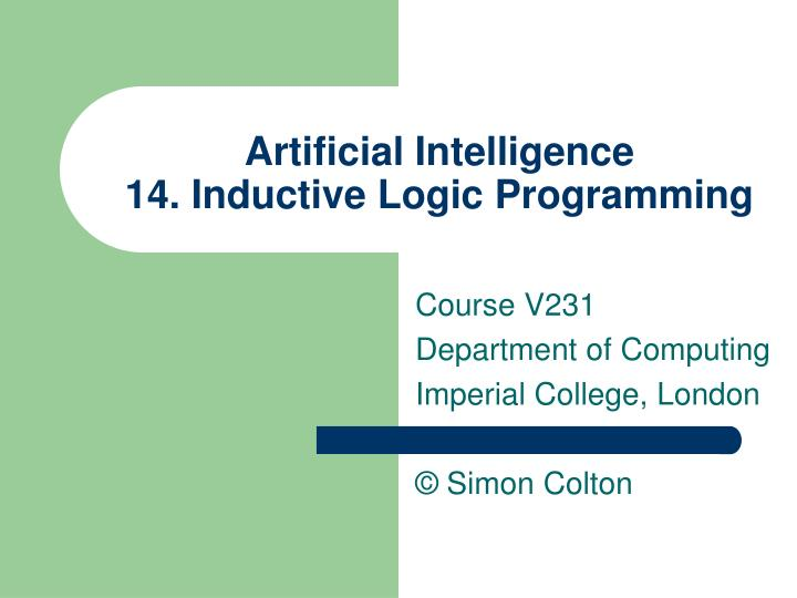 Artificial intelligence 14 inductive logic programming l.jpg