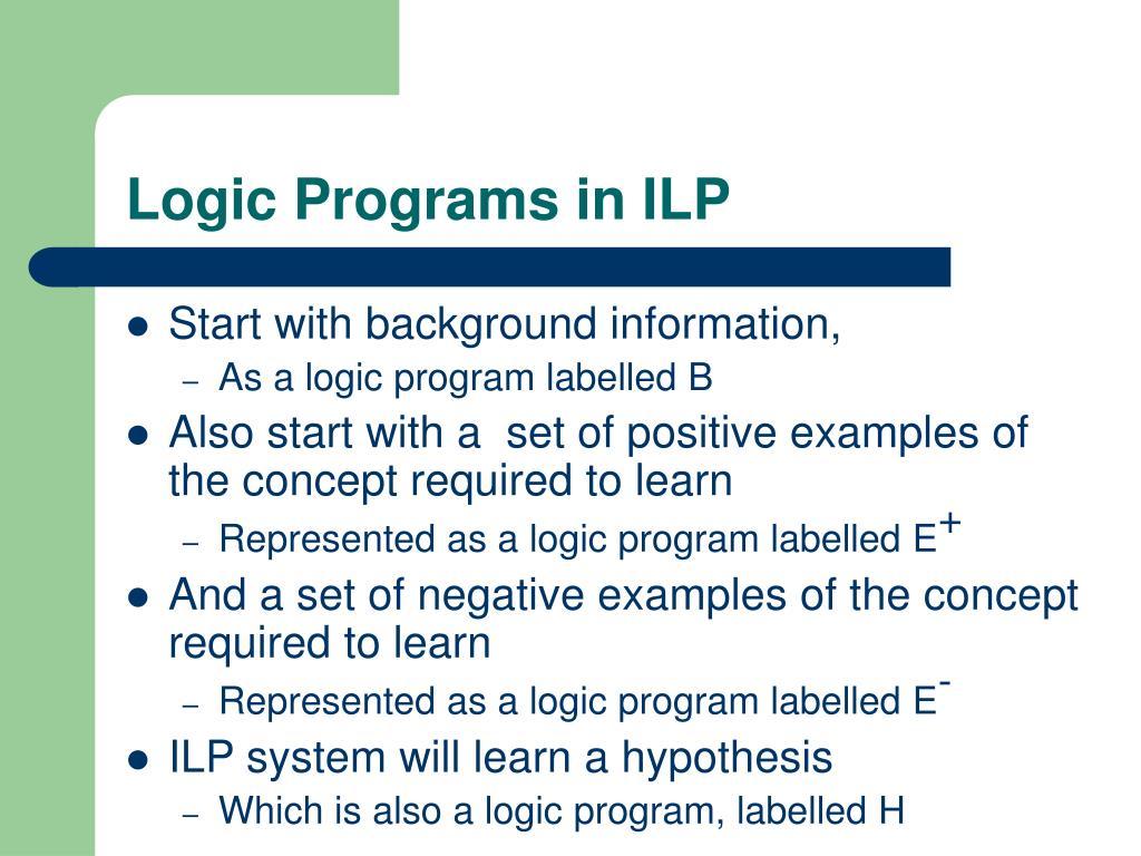 Logic Programs in ILP