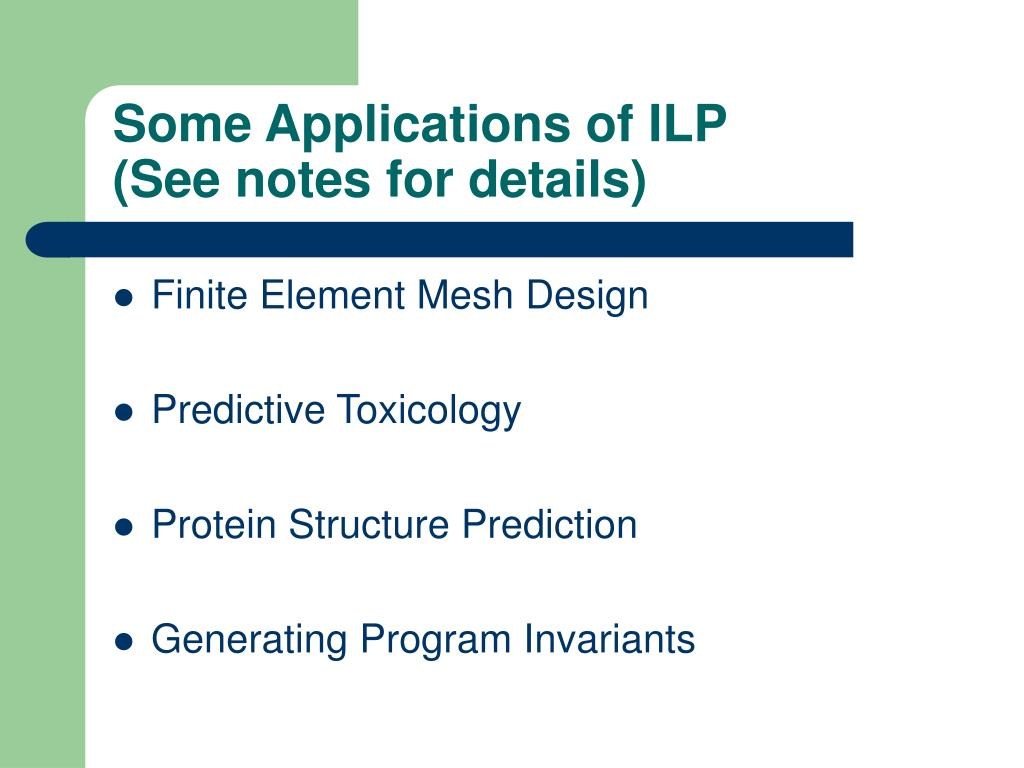 Some Applications of ILP