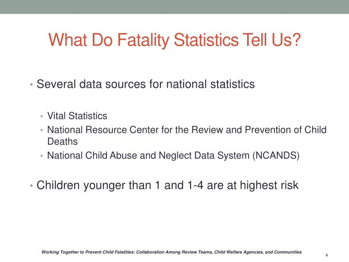 What Do Fatality Statistics Tell Us?