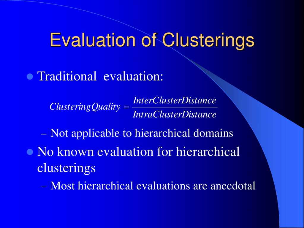 Evaluation of Clusterings