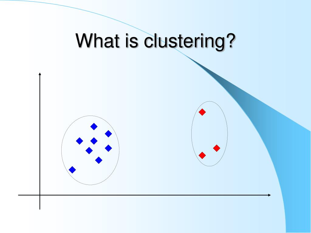 What is clustering?