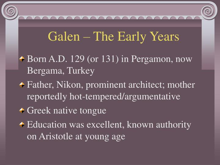 Galen – The Early Years