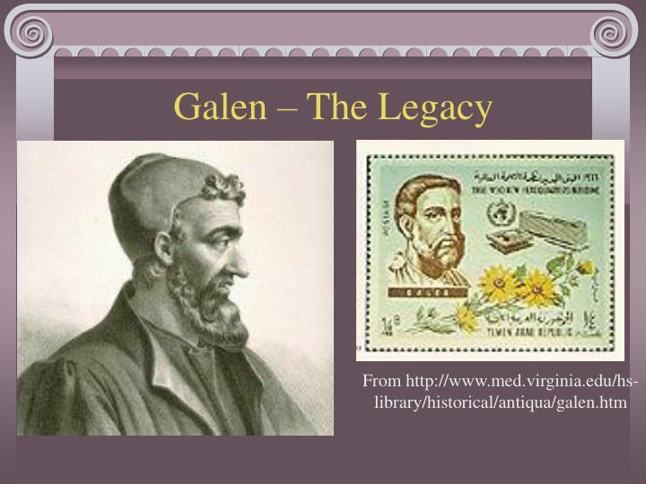 Galen – The Legacy