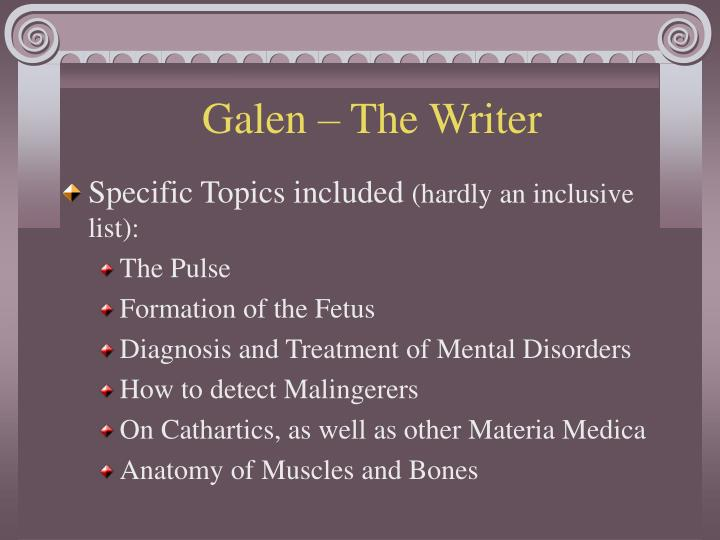 Galen – The Writer