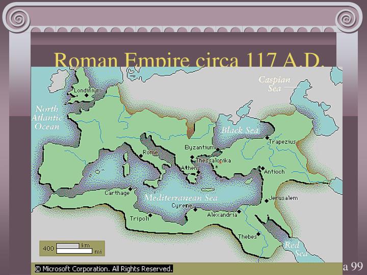 Roman Empire circa 117 A.D.