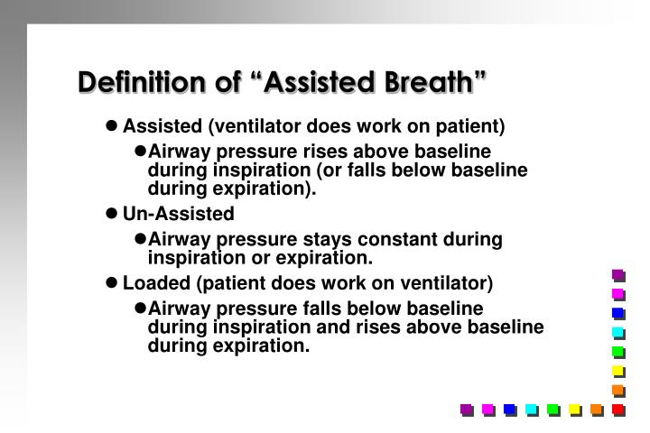 "Definition of ""Assisted Breath"""