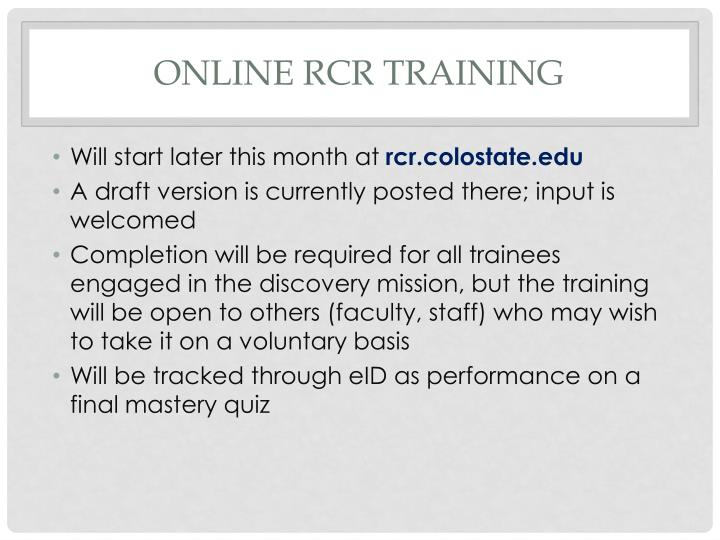 Online RCR training