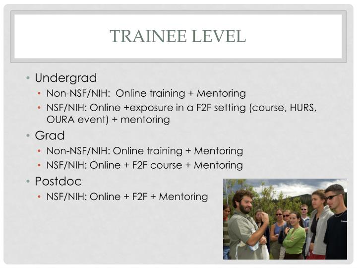 Trainee level