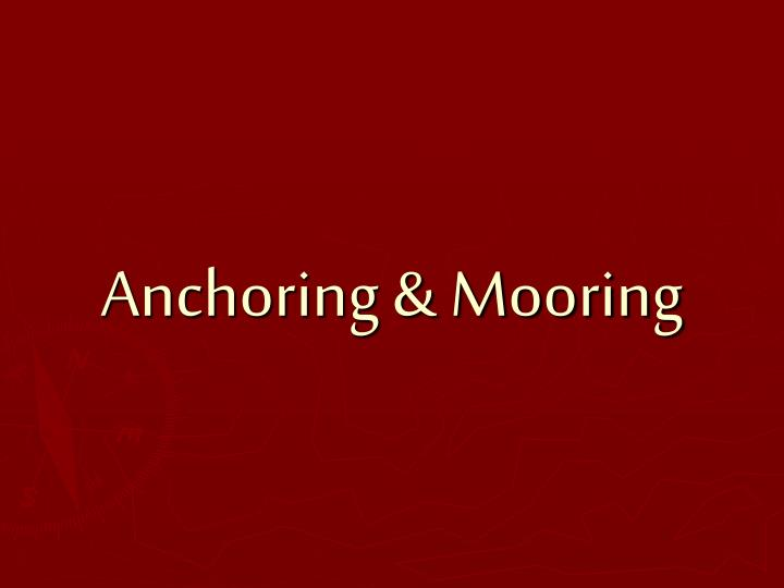 Anchoring mooring