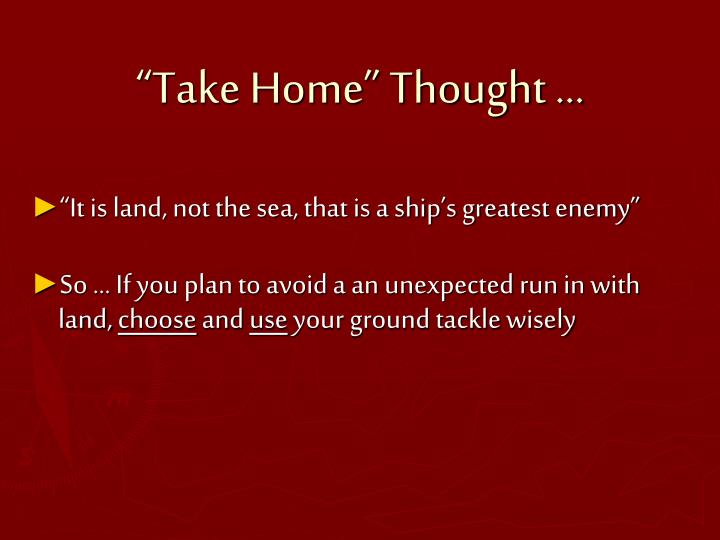 """Take Home"" Thought …"