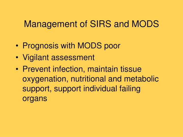 Management of SIRS and MODS