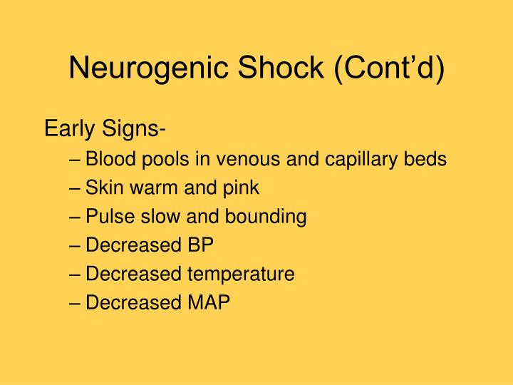 Neurogenic Shock (Cont'd)