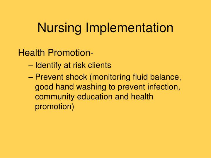 Nursing Implementation