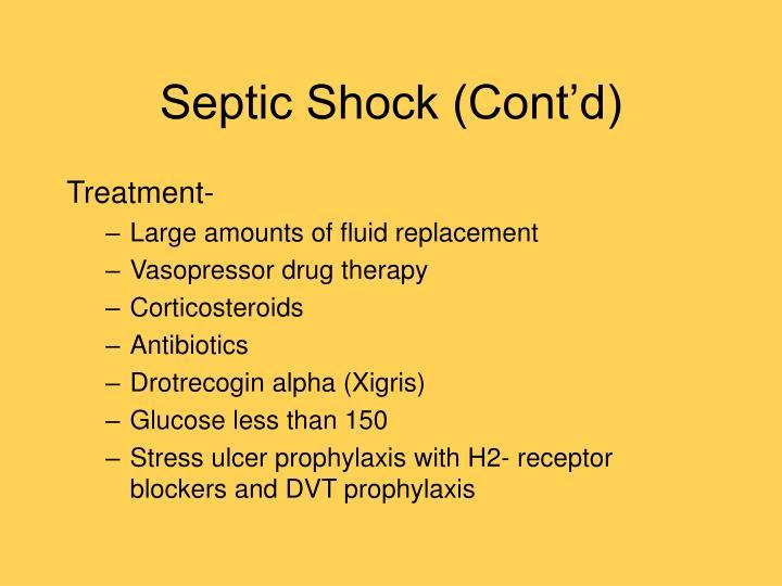 Septic Shock (Cont'd)