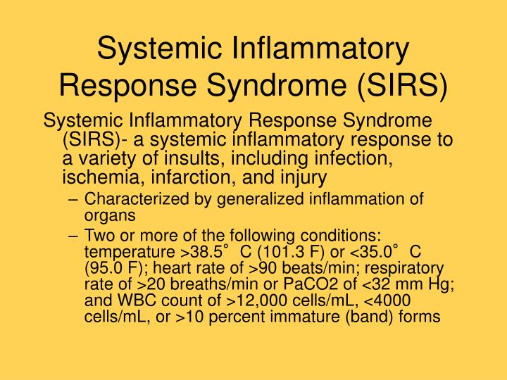 Systemic Inflammatory Response Syndrome (SIRS)
