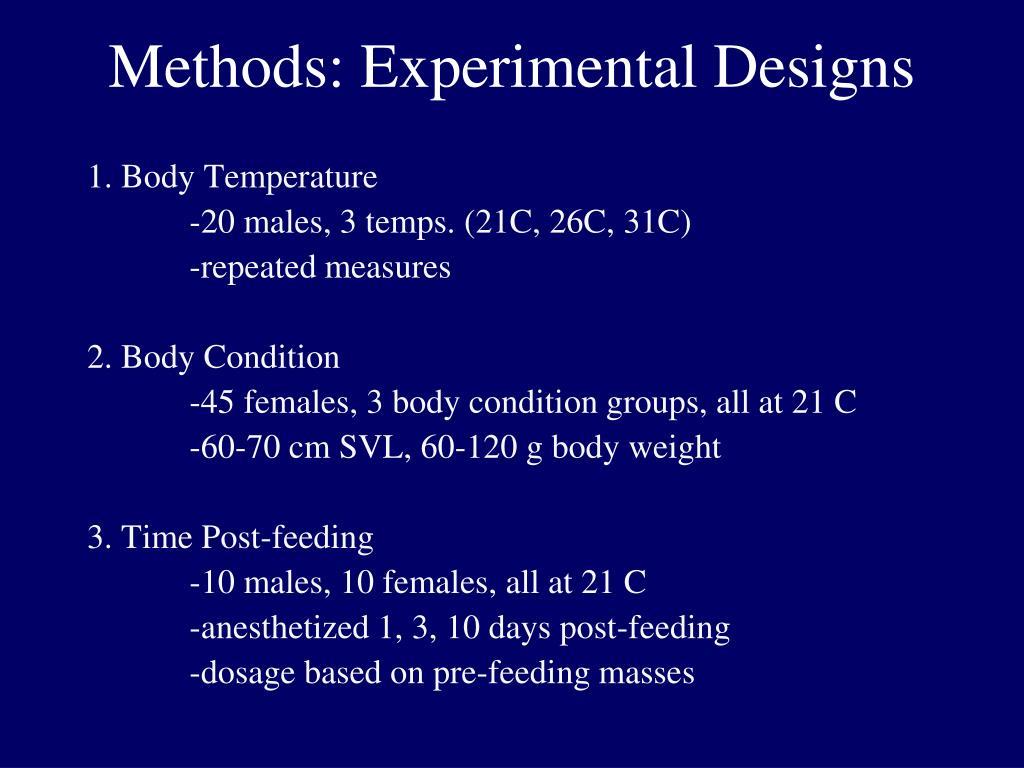 Methods: Experimental Designs