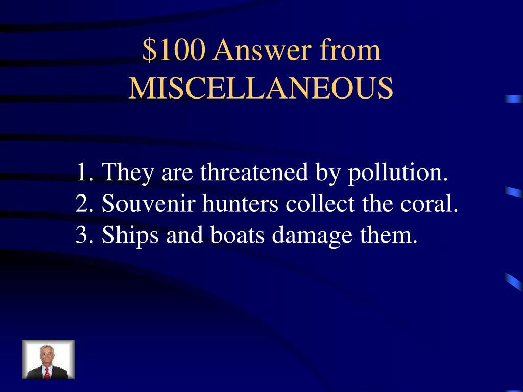 $100 Answer from MISCELLANEOUS