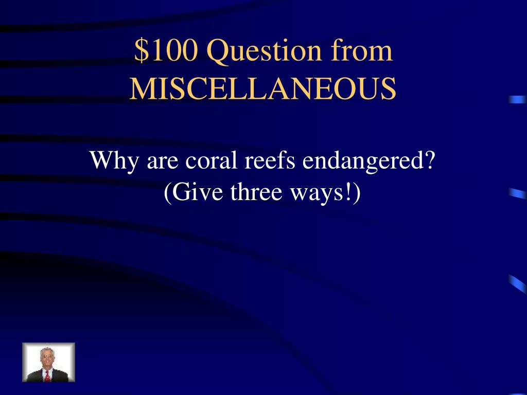 $100 Question from MISCELLANEOUS