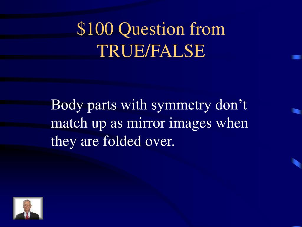 $100 Question from TRUE/FALSE