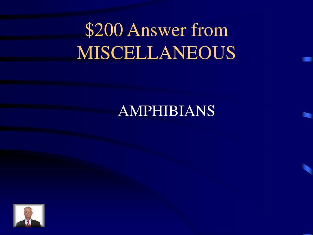 $200 Answer from MISCELLANEOUS